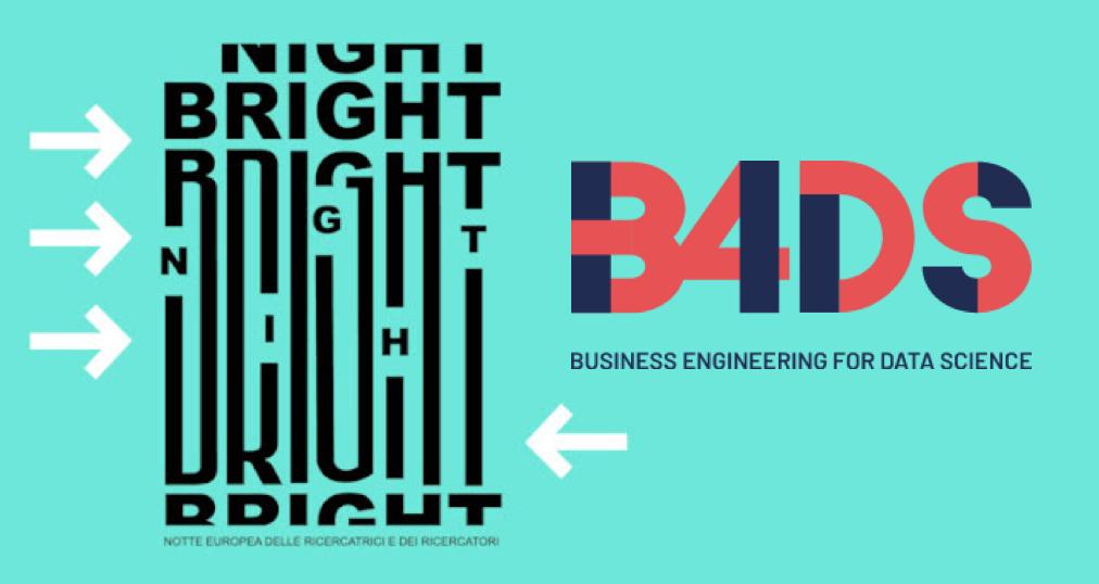 Bright Night: il contributo di B4DS nella notte dei ricercatori